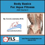 Body Basics for Aqua Fitness: AQX Course 3